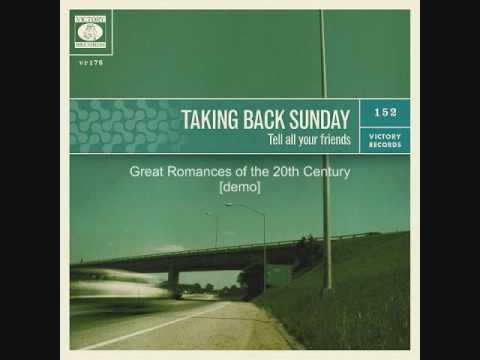 Taking Back Sunday - Great Romances Of The 20th Century (demo