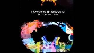 Chico Science Nação Zumbi Da Lama Ao Caos 1994 Full Album