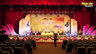 Trực tiếp: Pháp Hội Vu Lan Báo Hiếu PL 2562 - DL 2018 tại chùa Bái Đính - Ninh Bình