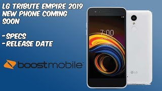 LG Tribute Empire 2019 New Boost Mobile Phone Coming Soon