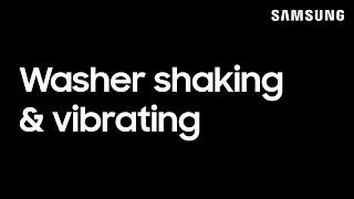01. Washing machine shakes & vibrates or is noisy   Samsung US