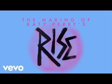 "Katy Perry - Making Of The ""Rise"" Music Audio (Live From The Honda Stage)"