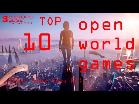 ТОП-10 Лучших игр с открытым миром (2016-2017)