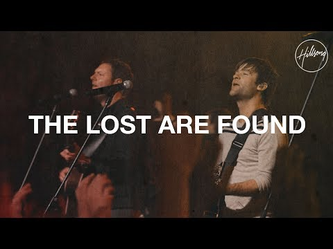 Hillsongs - The Lost Are Found