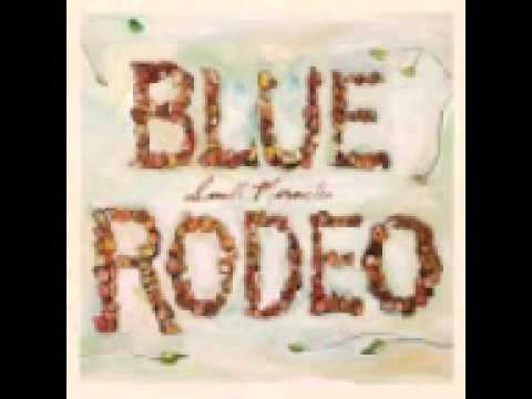 Blue Rodeo - This Town