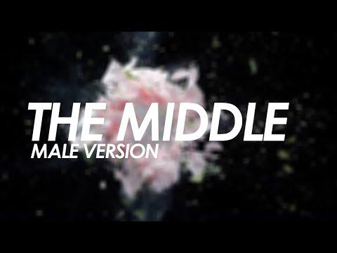 Download Lagu  Zedd, Maren Morris, Grey - The Middle MALE VERSION Mp3 Free
