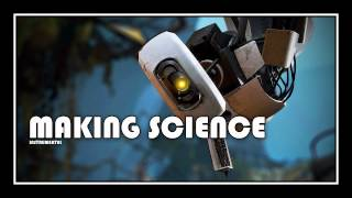 [♪] Portal 2 - Making Science | [instrumental]