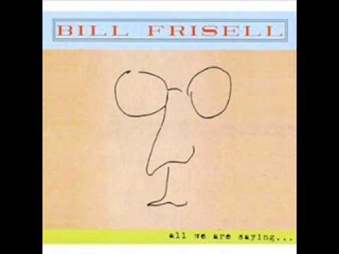 bill frisell - strawberry fields forever
