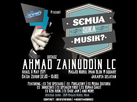 Ustadz Ahmad Zainuddin - Semua Suka Musik ? * Salam Dakwah Dokumen