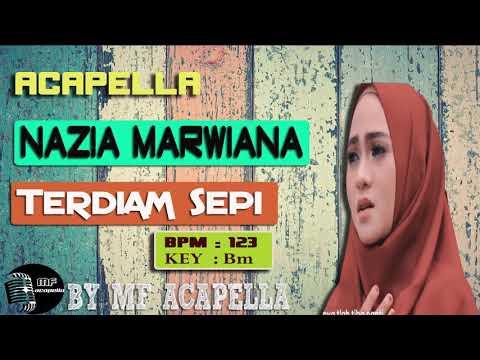 Download Nazia Marwiana - Terdiam Sepi Acapella - Vocal Only Mp4 baru