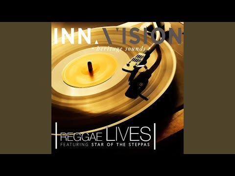 Reggae Lives (feat. Star of the Steppas)
