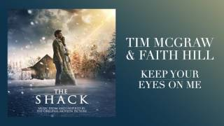 "Download Lagu Tim McGraw & Faith Hill's ""Keep Your Eyes On Me""  from The Shack Gratis STAFABAND"
