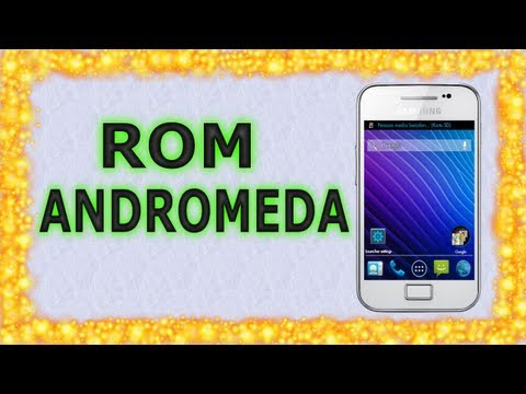 Rom Andromeda para Galaxy Ace S5830M/i/C/T/39i | Android Evolution