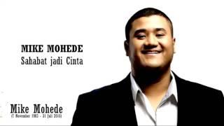 download lagu Mike Mohede   Sahabat Jadi Cinta # gratis