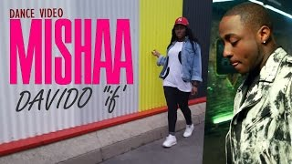 Davido - If (dance video) choreography by MISHAA