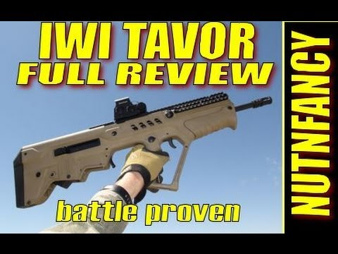 IWI Tavor: Israeli Battle Rifle. Nutnfancy Full Review