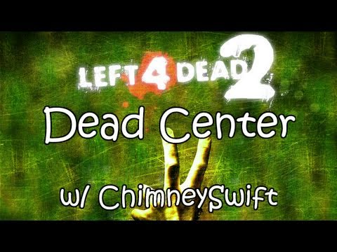 L4D2 - Dead Center w/ ChimneySwift (HD)