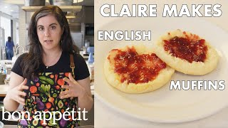 Claire Makes BA's Best English Muffins | From the Test Kitchen | Bon Appétit