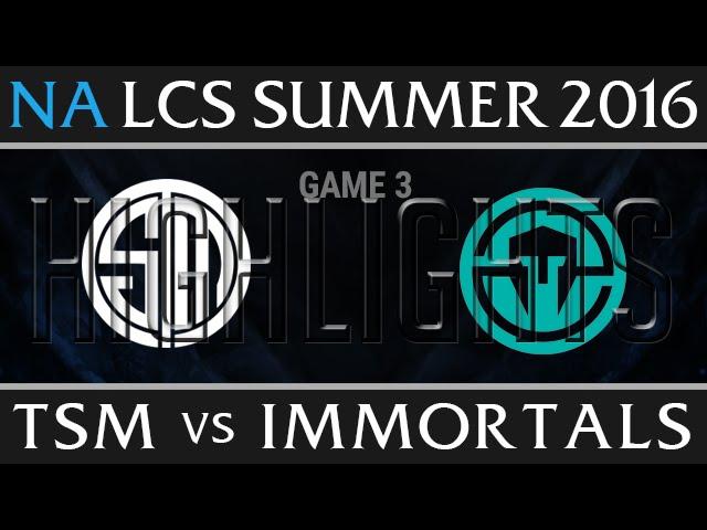 TSM vs IMT Game 3 Highlights - NA LCS Week 2 Summer 2016 - TSM vs Immortals G3