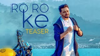 Song Teaser ► Ro Ro Ke: Masha Ali | Baba Raja | Full Video Releasing on 9 July