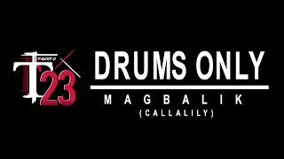 Magbalik - Callalily (drums only by Tracero Bentetres)