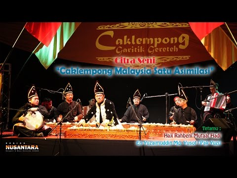 20151022 RuangTamu Kita : Citra Seni - Caklempong Malaysia Satu Asimilasi