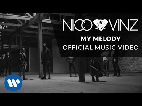 Nico & Vinz - My Melody