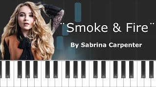"Sabrina Carpenter - ""Smoke & Fire"" Piano Tutorial - Chords - How To Play - Cover"