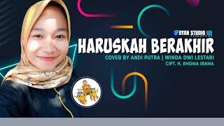 Download Lagu HARUSKAH BERAKHIR - Vocal Neng Winda - Andi Putra 2 - BYAN STUDIO HD - LIVE IN PATROL BARU Gratis STAFABAND