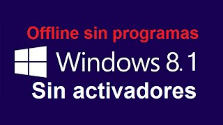Activar Windows 8.1 sin activadores | Actualizar a Windows 10 sin problemas y legal