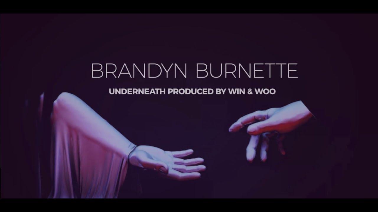 Brandyn Burnette x Win & Woo - Underneath