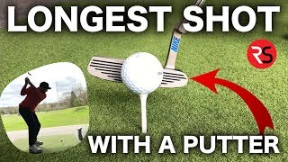 LONGEST SHOT WITH A GOLF PUTTER......AMAZING RESULTS