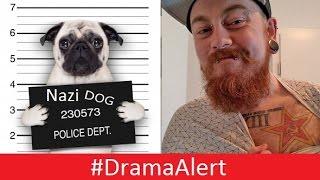 NAZI PUG Youtuber in PRISON! #DramaAlert UnderAge SCANDAL & Youtuber ROBBED