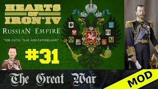 Hearts of Iron 4 - Great War Mod - Russian Empire - Episode 31
