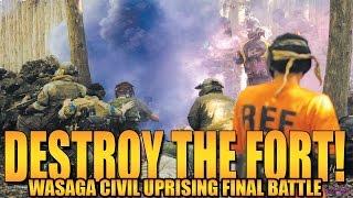 DESTROY THE FORT FINAL BATTLE!!!