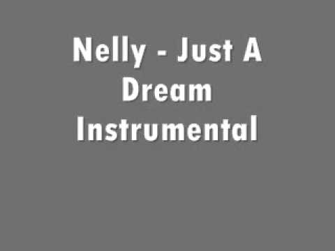 Nelly - Just A Dream Instrumental