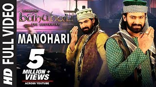 Baahubali Songs | Manohari Video Song | Prabhas, Anushka Shetty,Rana,Tamannaah | M M Keeravani