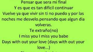 mis dias sin ti rakim y ken y lyrics