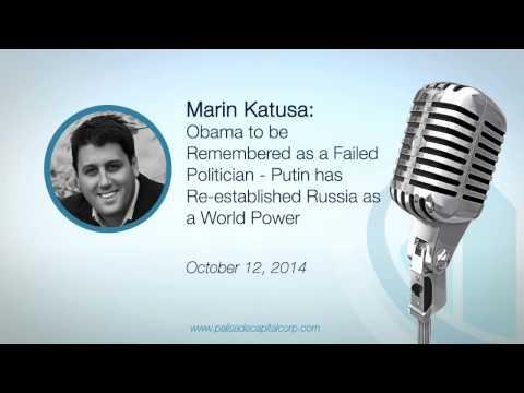 Marin Katusa: Obama is a Failed Politician - Russia a new World Power - 10/12/14
