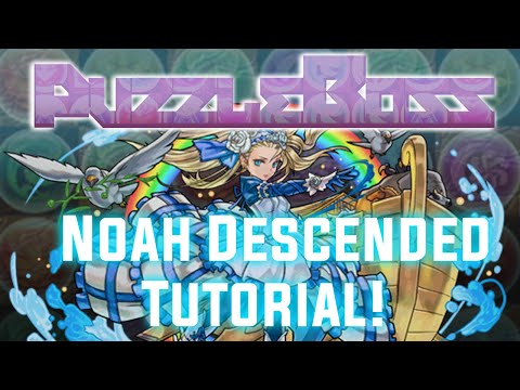 Noah Descended! - Mythical Tutorial! - Puzzle and Dragons - パズドラ