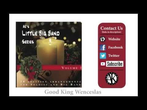 Good King Wenceslas - AK Little Big Band