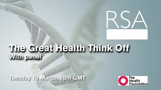 RSA REPLAY: The Great Health Think Off
