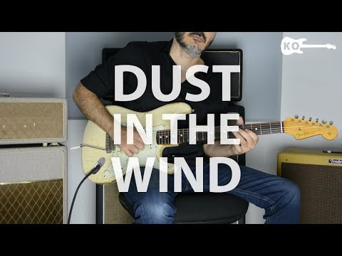 Dust in the Wind - Guitar Only - Cover by Kfir Ochaion