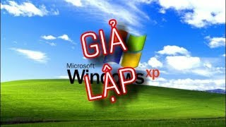 XP Mod - Giải lập Windows XP trên Android | How to get Windows XP on your phone free no root !