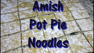 Amish Beef and Chicken POT PIE  Recipe ~ How to Make Pot Pie Noodles