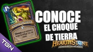 Conoce el Choque de Tierra - Behold the Earth Shock - Hearthstone