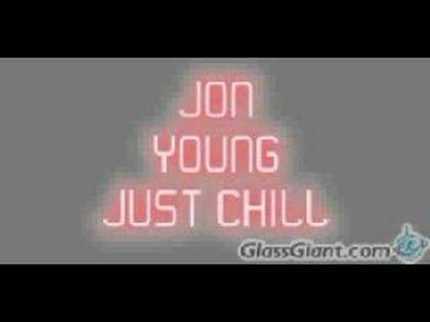 Jon Young: Just Chill video