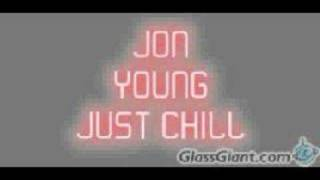 Watch Jon Young Just Chill video