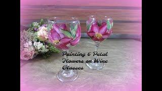 Painting 6 Petal Flowers on Wine Glasses   Painting Wine Glass Painting  Tutorial   Aressa   2018