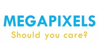 Megapixels: Do you need more?